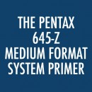 pentax-645-z-primer1